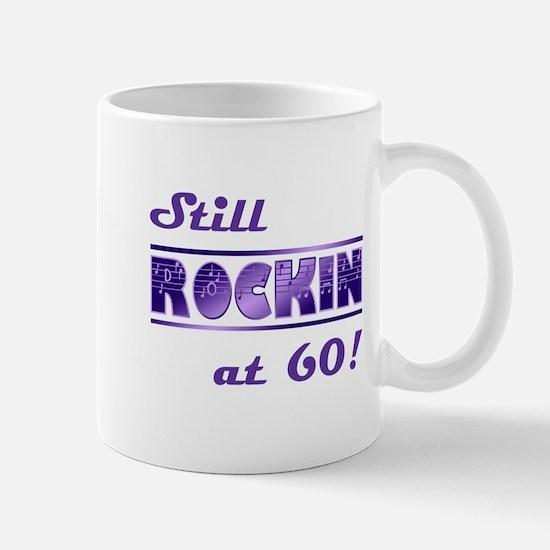 Still Rockin At 60 Mug
