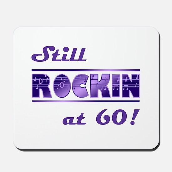 Still Rockin At 60 Mousepad