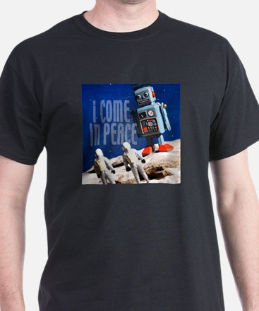 """""""I Come in Peace"""" Robot Black T-Shirt"""