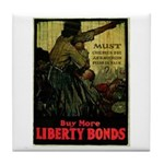 Buy More Liberty Bonds Tile Coaster