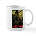 Buy More Liberty Bonds Mug