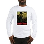 Buy More Liberty Bonds Long Sleeve T-Shirt
