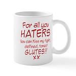 Kiss my Glutes Mug