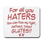 Kiss my Glutes Mousepad