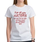 Kiss my Glutes Women's T-Shirt