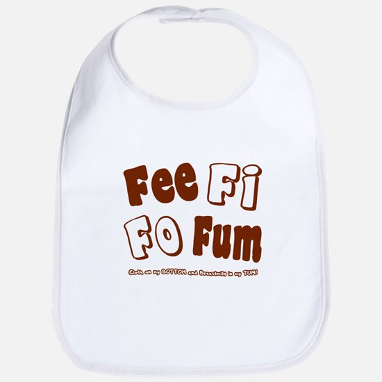 Fee Fi Fo Fum... Bib