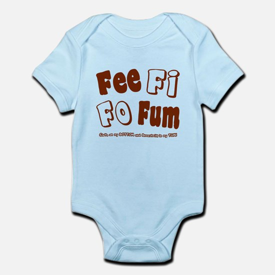 Fee Fi Fo Fum... Infant Bodysuit