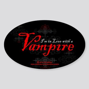 I'm in Love with a Vampire Sticker (Oval)