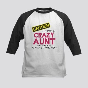 I have a crazy aunt Baseball Jersey