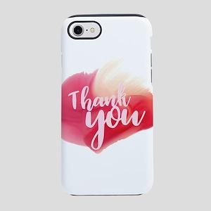 thank you iPhone 7 Tough Case
