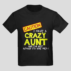 I have a crazy aunt T-Shirt