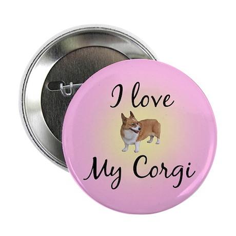 """I Love My Corgi 2.25"""" Button"""