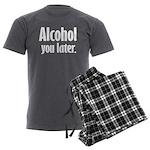 Alcohol You Later Men's Charcoal Pajamas