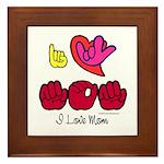 I-L-Y Mom Framed Tile