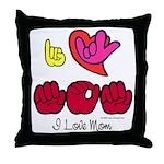 I-L-Y Mom Throw Pillow
