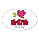 I-L-Y Mom Sticker (Oval 50 pk)
