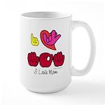 I-L-Y Mom Large Mug