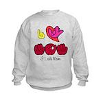 I-L-Y Mom Kids Sweatshirt