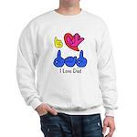 I-L-Y Dad Sweatshirt
