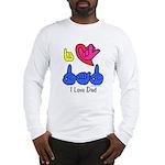 I-L-Y Dad Long Sleeve T-Shirt