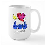 I-L-Y Dad Large Mug