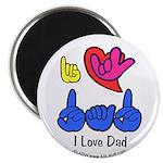 I-L-Y Dad Magnet