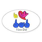I-L-Y Dad Sticker (Oval 10 pk)