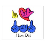 I-L-Y Dad Small Poster