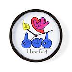 I-L-Y Dad Wall Clock