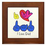 I-L-Y Dad Framed Tile