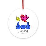 I-L-Y Dad Ornament (Round)