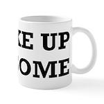 I Wake Up Awesome Mug
