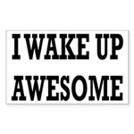 I Wake Up Awesome Sticker (Rectangle)