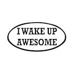 I Wake Up Awesome Patch
