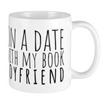 On A Date With My Book Boyfriend 11 Oz Mugs