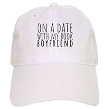 On A Date With My Book Boyfriend Cap