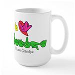 I-L-Y Grandpa Large Mug