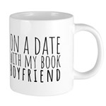 On a Date With My Book Boyfriend Mugs