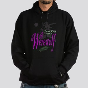 I'm in Love with a Werewolf Hoodie (dark)
