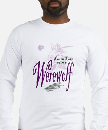 I'm in Love with a Werewolf Long Sleeve T-Shirt