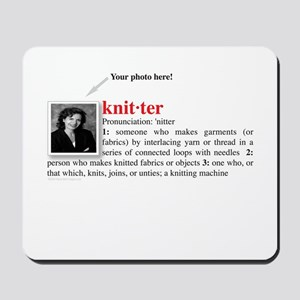 Definition of a Knitter Mousepad
