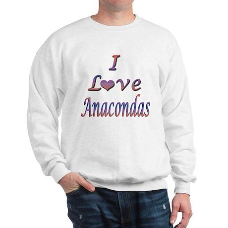 I Love Anacondas Sweatshirt