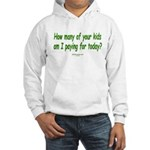 Paying For Kids Hooded Sweatshirt