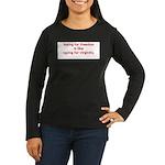 Voting for freedom Women's Long Sleeve Dark T-Shir