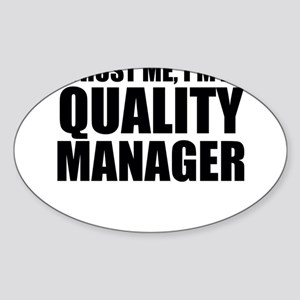 Trust Me, I'm A Quality Manager Sticker