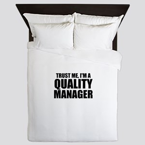 Trust Me, I'm A Quality Manager Queen Duvet