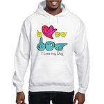 I-L-Y My Dog Hooded Sweatshirt