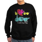 I-L-Y My Dog Sweatshirt (dark)