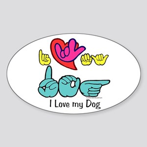 I-L-Y My Dog Sticker (Oval)