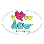 I-L-Y My Dog Sticker (Oval 10 pk)